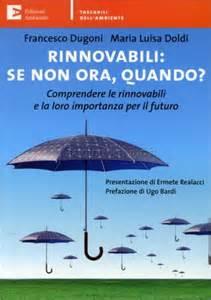 rinnovabili, se non ora